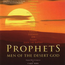 Prophets: Men of The Desert God by Casey Winn