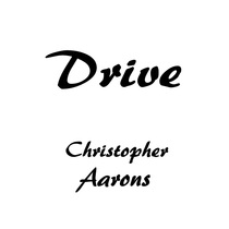 Drive by Christopher Aarons