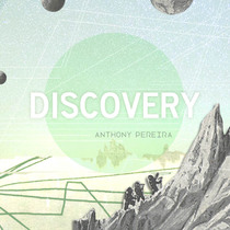 Discovery by Anthony Pereira