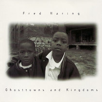Ghosttowns and Kingdoms by Fred Haring