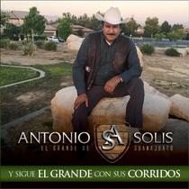 Y Sigue el Grande y Sus Corridos by Antonio Solis El Grande De Guanajuato
