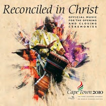 Reconciled in Christ: Cape Town 2010 by Edwin M. Willmington