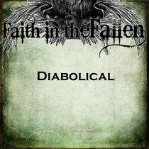 Diabolical by Faith in the Fallen