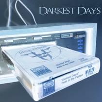 Darkest Days by Faith in the Fallen