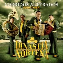 Corridos Alterados Con Tuba by Dinastia Norteña