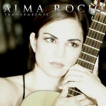 Transparente by Alma Rocio