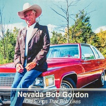 Old Songs Bob Likes by Bob Gordon