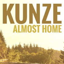 Almost Home by Kunze