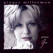 Picture of You by Ginger Millermon