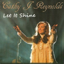 Let It Shine by Cathy Reynolds