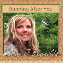 Running After You by Cathy Reynolds