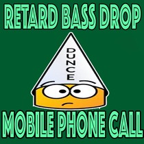 Retard Bass Drop Mobile Phone Call by Marimbas In Paris