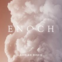 Enoch by Adrian Disch
