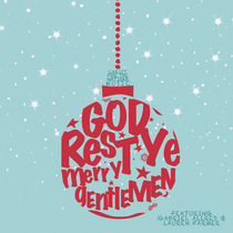 God Rest Ye Merry Gentlemen by Christ For The Nations Music