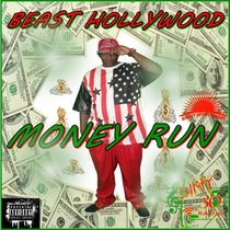 Money Run (feat. M.J) by Beast Hollywood