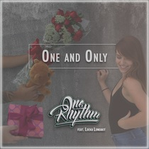 One and Only (feat. Loeka Longakit) by One Rhythm