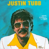 Justin Tubb: Stars of the Grand Ole Opry by Justin Tubb