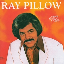 Ray Pillow: Stars of the Grand Ole Opry by Ray Pillow