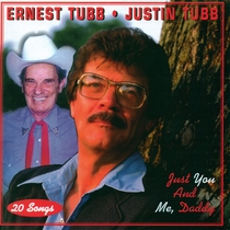 Just You And Me Daddy by Ernest Tubb and Justin Tubb