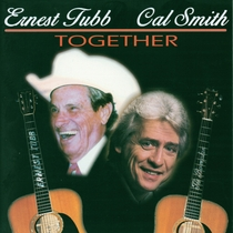 Together by Ernest Tubb and Cal Smith