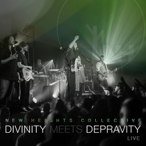 Divinity Meets Depravity (Live) by New Heights Collective