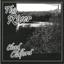 This River by Chad Oldford
