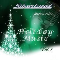 Silverwood Holiday Music, Vol. 1 by Dexter St. Jock