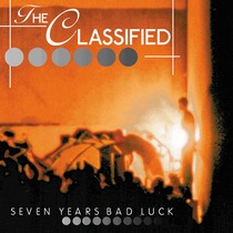 Seven Years Bad Luck by The Classified