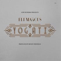 Yogati by Eli Marcus
