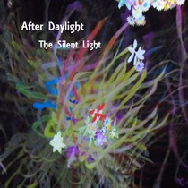 The Silent Light by After Daylight