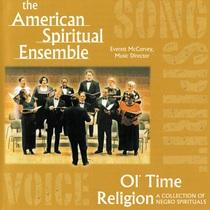 Ol' Time Religion (A Collection of Negro Spirituals) by American Spiritual Ensemble