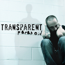Paranoid by Transparent