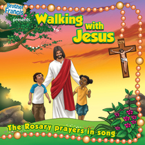 Walking with Jesus (The Rosary Prayers in Song) by Brother Francis