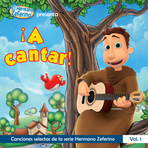 ¡A cantar! by Hermano Zeferino
