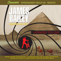 James Bailey Agent 9 1/2 by Canamera Entertainment Group