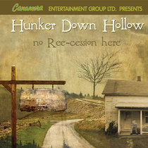Hunker Down Hollow by Canamera Entertainment Group