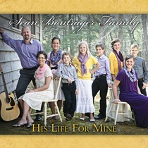 His Life for Mine by Sean Bontrager Family