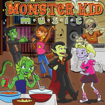 Monster Kid Music by Wade & Melissa Hooker