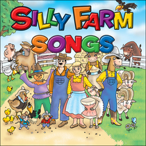 Silly Farm Songs by DB Harris & Melissa Hooker
