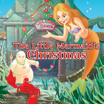 The Little Mermaid's Christmas by The Fairy Tale Pops