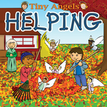 Tiny Angels:  Helping by Wade & Melissa Hooker