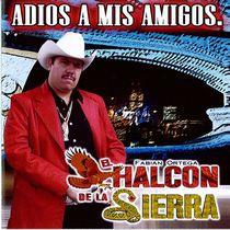 Adios A Mis Amigos by El Halcon De La Sierra