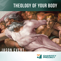Theology of Your Body by Jason Evert