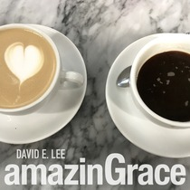 Amazing Grace by David E. Lee