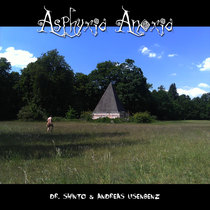 Asphyxia Anoxia by Dr. Shinto & Andreas Usenbenz