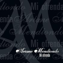 Mi Ofrenda by Ariane Mendiondo