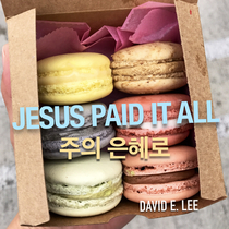 Jesus Paid It All by David E. Lee