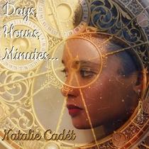 Days Hours Minutes by Natalie Cadét