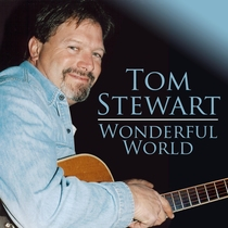 Wonderful World (Expanded Edition) by Tom Stewart