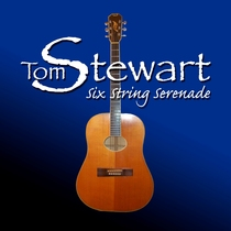 Six String Serenade by Tom Stewart